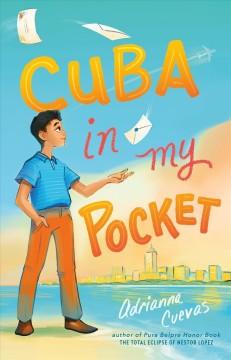 Cuba in my pocket by Cuevas, Adrianna