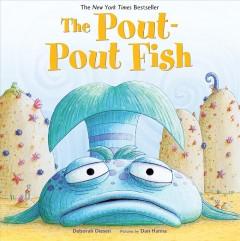 The pout-pout fish by Diesen, Deborah.
