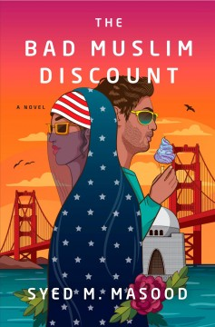 The bad Muslim discount : a novel by Masood, Syed