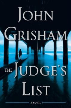 The Judge's list : a novel by Grisham, John