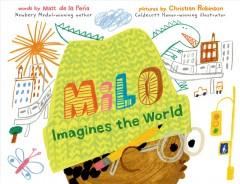 Milo imagines the world by de la Peña, Matt