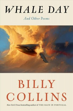 Whale day : and other poems by Collins, Billy