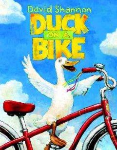 Duck on a bike by Shannon, David