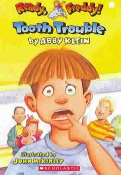 Tooth trouble by Klein, Abby.