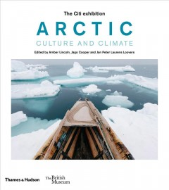 Arctic : culture and climate by Lincoln, Amber