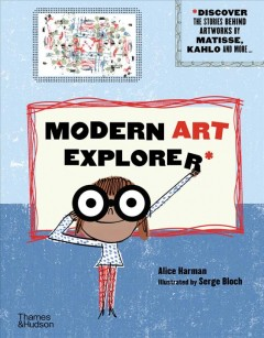 Modern art explorer : with 30 artworks from the Centre Pompidou by Harman, Alice