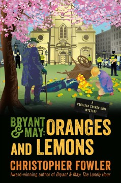 Bryant & May : oranges and lemons by Fowler, Christopher