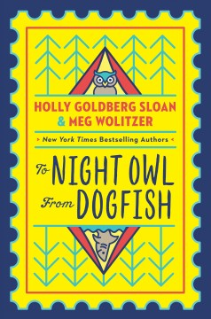 To Night Owl from Dogfish by Sloan, Holly Goldberg