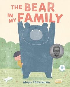 The bear in my family by Tatsukawa, Maya