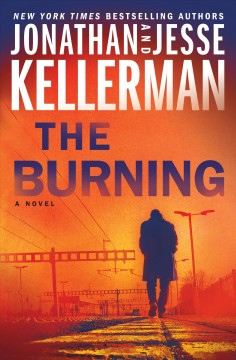 The burning by Kellerman, Jonathan
