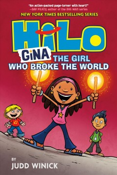 Hilo.  Gina, the girl who broke the world  Book 7, by Winick, Judd