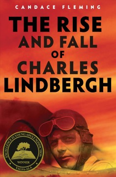The rise and fall of Charles Lindbergh by Fleming, Candace