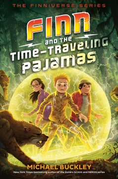 Finn and the time-traveling pajamas by Buckley, Michael