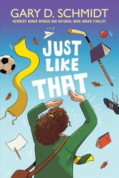 Just Like That by Schmidt, Gary D.