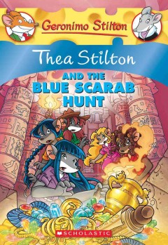 Thea Stilton and the blue scarab hunt by Stilton, Thea.
