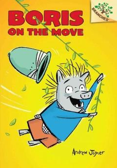Boris on the move by Joyner, Andrew  (Illustrator)