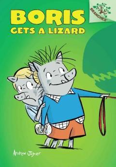 Boris gets a lizard by Joyner, Andrew.