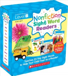 Nonfiction sight word readers : teaches 25 key sight words to help your child soar as a reader!  Guided reading Level B by Charlesworth, Liza