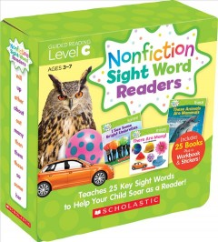 Nonfiction Sight Word Readers : Teaches 25 Key Sight Words to Help Your Child Soar as a Reader!  Guided Reading Level C by Charlesworth, Liza