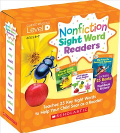 Nonfiction sight word readers : Teaches 25 key sight words to help your child soar as a reader!  Guided reading level D by Charlesworth, Liza