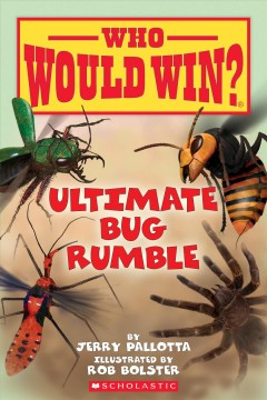 Ultimate bug rumble by Pallotta, Jerry