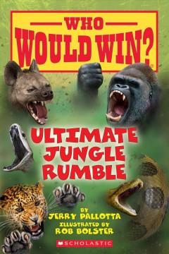 Ultimate jungle rumble by Pallotta, Jerry