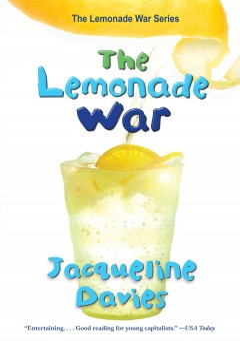 The lemonade war by Davies, Jacqueline