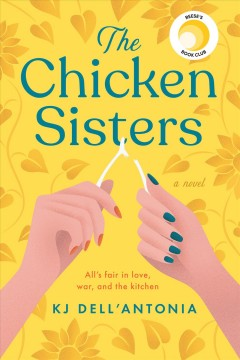 The chicken sisters by Dell'Antonia, K. J.