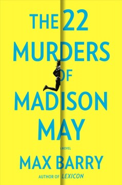 The 22 murders of Madison May by Barry, Max