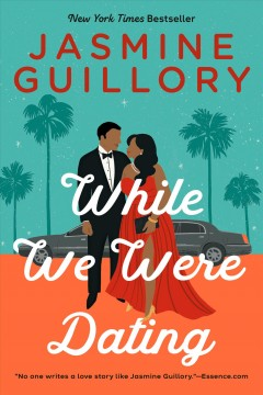 While we were dating by Guillory, Jasmine