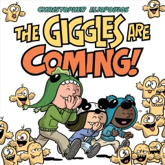 The giggles are coming by Eliopoulos, Chris