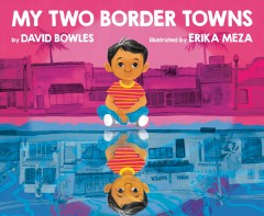 My two border towns by Bowles, David