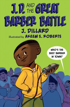 J.D. and the great barber battle by Dillard, J.