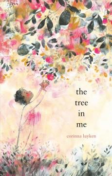 The tree in me by Luyken, Corinna