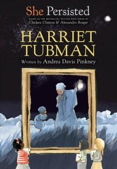 Harriet Tubman by Pinkney, Andrea Davis