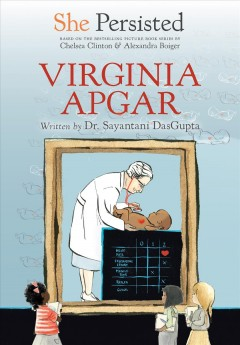 Virginia Apgar by DasGupta, Sayantani
