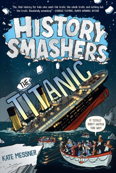 The Titanic by Messner, Kate