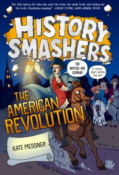 The American Revolution by Messner, Kate