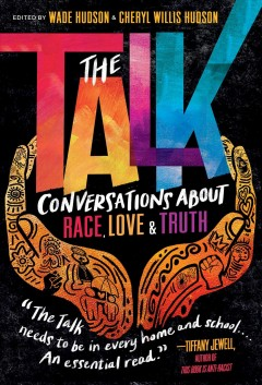 The talk : conversations about race, love & truth by