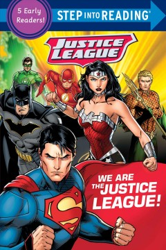 We are the Justice League. by DC Comics, Inc. (COR)/ Random House (COR)