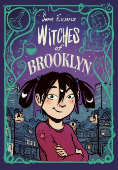 Witches of Brooklyn by Escabasse, Sophie