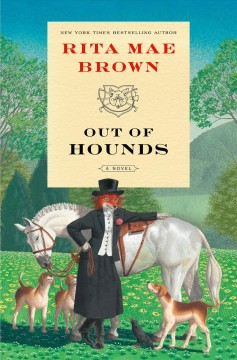 Out of hounds : a novel by Brown, Rita Mae