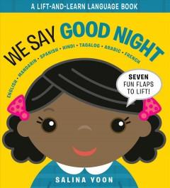 We Say Good Night by Yoon, Salina