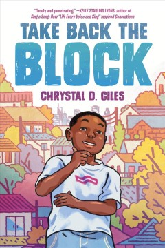 Take back the block by Giles, Chrystal D.