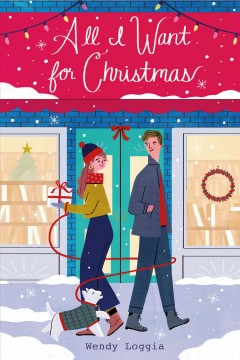 All I want for Christmas by Loggia, Wendy
