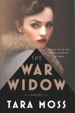 The war widow : a novel by Moss, Tara