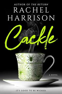 Cackle by Harrison, Rachel
