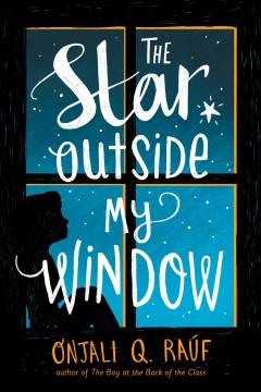 The star outside my window by Raúf, Onjali Q.