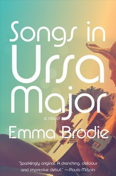Songs in Ursa Major by Brodie, Emma