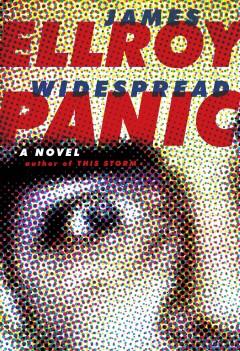 Widespread panic : a novel by Ellroy, James
